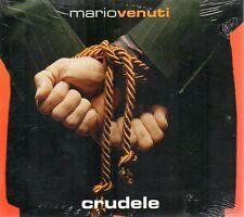 MARIO VENUTI - CRUDELE - CD SINGLE (NUOVO SIGILLATO)