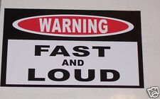 WARNING FAST & LOUD  Window Decal Decals Trailer Sticker Mustang Drag car Camaro