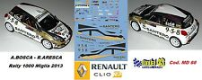DECAL  1/43 - Renault Clio R3T  - A.BOSCA - Rally 1000 Miglia  2013 - DECAL