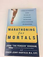 Marathoning for Mortals : A Regular Person's Guide to the Joy of Running or Walk