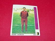 N°212 GEORGES HUART FC METZ LORRAINE GLOWACKI PANINI FOOTBALL 78 1977-1978