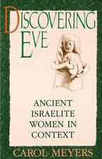 Discovering Eve: Ancient Israelite Women in Context (Oxford Paperbacks) PB