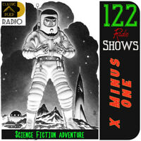 X MINUS ONE | 122 episodes | Science Fiction Adventure - Radio Tales
