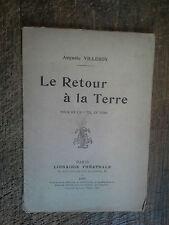 le retour à la terre / Auguste Villeroy  dédicace de l'auteur