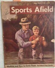Sports Afield May 1945 Rocky Mountain Goats, Muskies