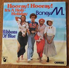 Boney M, hooray hooray it's a holi-holiday / ribbons of blue, SP - 45 tours