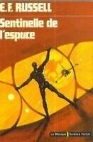 Sentinelle de l'espace by Eric Frank Russell, Richard Chomet