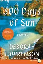 300 Days of Sun: A Novel, Lawrenson, Deborah, Very Good Book