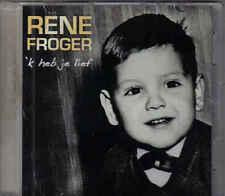 Rene Froger-K Heb Je Lief Promo cd single