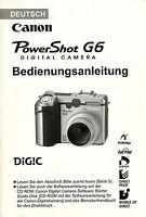 Canon Power Shot G6 Originale Bedienungsanleitung Kamera Deutsch 208 Seiten