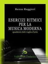 Esercizi Ritmici per la Musica Moderna by Renzo Ruggieri (2013, Paperback)