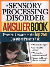 THE SENSORY PROCESSING DISORDER ANSWER BOOK - NEW PAPERBACK BOOK
