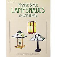 Stained Glass Pattern Book - New - Prairie Style Lampshades & Lanterns