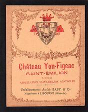 SAINT EMILION  VIEILLE ETIQUETTE CHATEAU YON FIGEAC 1952 RARE §20/01§
