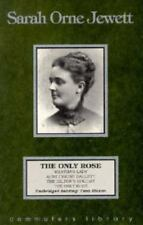The Only Rose (Commuter's Library S.) [Unabridged] Jewett, Sarah Orne Audio Cas