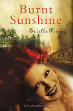 Burnt Sunshine  Estelle Pinney    Large Paperback