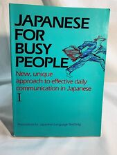 Japanese for Busy People: 1 by The Association for Japanese  Thirteen Print 1990