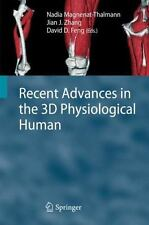 Recent Advances in the 3D Physiological Human (2009, Hardcover)