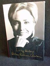Hillary Rodham Clinton ~ Living History (2003) 1st First Edition Hardcover & DJ