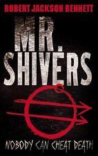 Mr. Shivers, Robert Jackson Bennett, Good Book