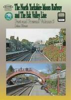 The North Yorkshire Moors Railway Past & Present (Volume 5) Standard Softcover E