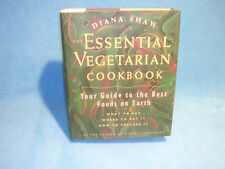 The Essential Vegetarian Cookbook : Your Guide to the Best Foods on Earth: What