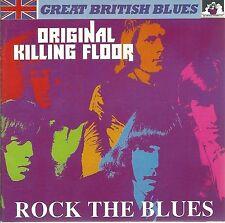 ORIGINAL KILLING FLOOR CD: ROCK THE BLUES (SEE FOR MILES SEECD 355)