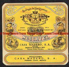 Unused 1940s MEXICO Parras Casa Madero MOSCATEL Wine Label