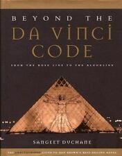 Beyond the Da Vinci Code: From the Rose Line to the Bloodline - Good - Duchane,
