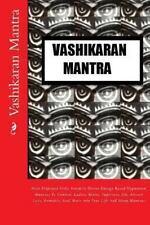 Vashikaran Mantra : Most Profound Vedic Sanskrit Divine Energy Based...