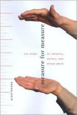 Measure for Measure: The Story of Imperial, Metric, and Other Units, , Hebra, Al