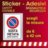 Adesivi Segnaletica Sicurezza / sosta vietata anche di notte