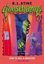 Goosebumps #46: How to Kill a Monster Stine, R.L. Mass Market Paperback