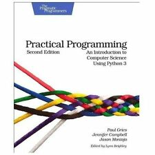 Practical Programming : An Introduction to Computer Science Using Python 3 by...