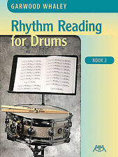 NEW Rhythm Reading for Drums - Book 2 by Garwood Whaley