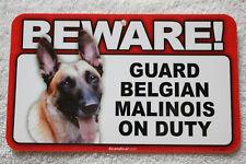 Beware Guard Belgian Malinois On Duty Sign