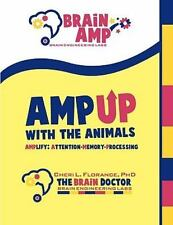 Amp up with the Animals : Amplify Attention-Memory-Processing by Cheri L....