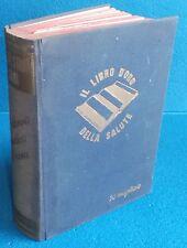 IL LIBRO D'ORO DELLA SALUTE 50° MIGLIAIO - CON SUPPLEMENTO - ED.  CASANOVA 1948