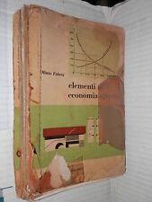 ELEMENTI DI ECONOMIA AGRARIA Olinto Fabris Edizioni Agricole Bologna 1974 libro