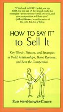 How to Say It to Sell It: Key Words, Phrases, and