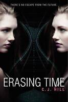 USED (GD) Erasing Time by C. J. Hill