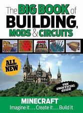 The Big Book of Building Mods & Circuits Minecraft Imagine It . Create Build