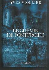 Le chemin de Fontfroide.Yves VIOLLIER.France Loisirs  T002