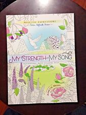 """""""MY STRENGTH & MY SONG"""" TO COLOR  ADULT RELIGIOUS COLORING BOOK **NEW**"""