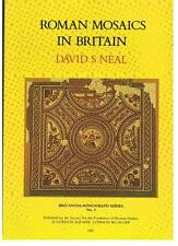 DS Neal - ROMAN MOSAICS IN BRITAIN - Highly Illustrated 1981 Softcover