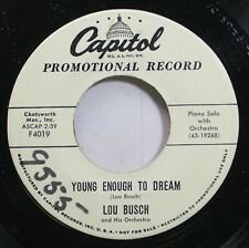 50'S & 60'S 45 Lou Busch - Young Enough To Dream / Ladies Please Remove Your Hat