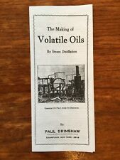 TRI-FOLD PAMPHLET  THE MAKING OF VOLATILE ESSENTIAL OILS BY STEAM DISTILLATION