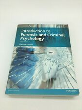 Introduction to Forensic and Criminal Psychology by Howitt, Dennis-ExLibrary