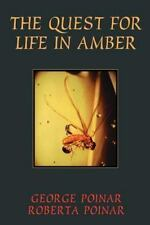 The Quest For Life In Amber Helix Book