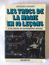 LES TRUCS DE LA MAGIE EN 10 LECONS 1975 DOUHET SECRET PRESTIDIGITATION DEVOILE
